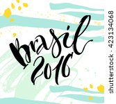 hand drawn lettering brazil.... | Shutterstock .eps vector #423134068