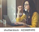 blog blogging blogger content... | Shutterstock . vector #423489490