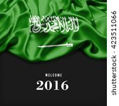 welcome 2016 saudi arabia flag. ... | Shutterstock . vector #423511066