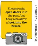photographs open doors into the ... | Shutterstock .eps vector #423688174
