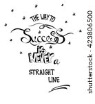 hand drawn quote the way to... | Shutterstock .eps vector #423806500