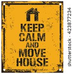 keep calm and move house | Shutterstock .eps vector #423877234