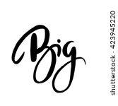 big  hand lettering vector.... | Shutterstock .eps vector #423945220