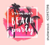 summer beach party. modern... | Shutterstock .eps vector #423957598