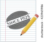 since 1925 draw  pencil strokes  | Shutterstock .eps vector #423965986