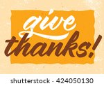 give thanks calligraphy ...   Shutterstock .eps vector #424050130