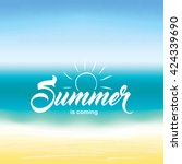 summer is coming text on... | Shutterstock .eps vector #424339690