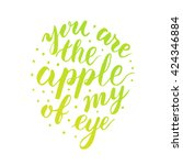 You Are The Apple Of My Eye  ...