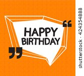 happy birthday illustration... | Shutterstock .eps vector #424354888