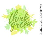 think green lettering hand... | Shutterstock .eps vector #424530250