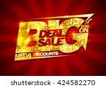 big deal sale  mega discounts ... | Shutterstock .eps vector #424582270