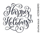 happy holidays vector text on... | Shutterstock .eps vector #425084890