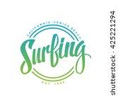 surfing. calligraphy. surfing... | Shutterstock .eps vector #425221294