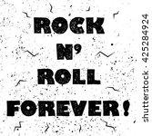 rock n roll forever  lettering... | Shutterstock .eps vector #425284924