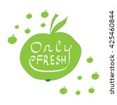 only fresh hand draw. only...   Shutterstock . vector #425460844