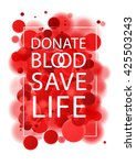 donate blood poster. | Shutterstock .eps vector #425503243