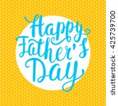 poster happy fathers day with... | Shutterstock .eps vector #425739700