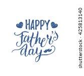 vector calligraphy happy father'... | Shutterstock .eps vector #425813140