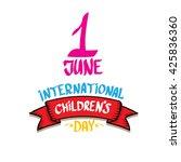 1 june international childrens...   Shutterstock .eps vector #425836360