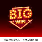 retro sign with lamp big win... | Shutterstock .eps vector #425908540