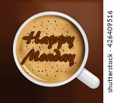 coffee cup with happy monday... | Shutterstock .eps vector #426409516