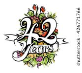 42 years with nice bouquet of... | Shutterstock .eps vector #426771766