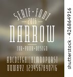 narrow serif font and numbers.... | Shutterstock .eps vector #426864916