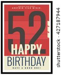 happy birthday 52 year card  ... | Shutterstock .eps vector #427187944