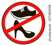 not allowed shoe sign warning....