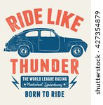 ride like thunder slogan.... | Shutterstock .eps vector #427354879