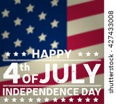 happy independence day... | Shutterstock .eps vector #427433008