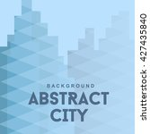 abstract city  urban buildings. ... | Shutterstock .eps vector #427435840
