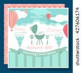 baby arrival card with barbecue ... | Shutterstock .eps vector #427606174