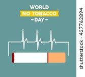 world no tobacco day. no... | Shutterstock .eps vector #427762894
