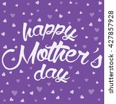 happy mother day card. mother... | Shutterstock .eps vector #427857928