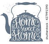 home sweet home typographic... | Shutterstock .eps vector #427991590