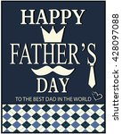 happy fathers day greeting card ... | Shutterstock .eps vector #428097088