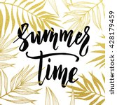 summer time black lettering... | Shutterstock .eps vector #428179459