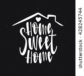 Home Sweet Home Typography...