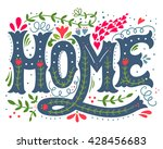 home. hand drawn vintage... | Shutterstock .eps vector #428456683
