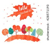watercolor autumn background.... | Shutterstock .eps vector #428571193