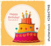 birthday card with cake. eps10 | Shutterstock .eps vector #428647948