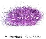 inscription i miss you on... | Shutterstock . vector #428677063