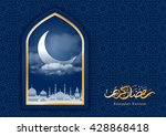 ramadan greeting card with... | Shutterstock .eps vector #428868418