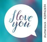 i love you. lettering on... | Shutterstock .eps vector #428962654