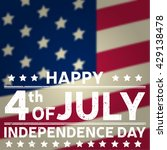 happy independence day... | Shutterstock . vector #429138478