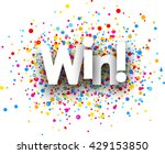 win paper card with color drops.... | Shutterstock .eps vector #429153850