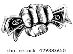 hand in a fist holding cash... | Shutterstock . vector #429383650