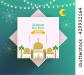selamat hari raya aidilfitri... | Shutterstock .eps vector #429932164