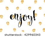 enjoy inscription. greeting... | Shutterstock .eps vector #429960343